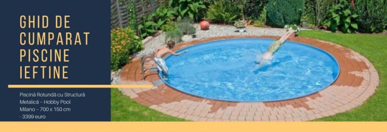 Ghid de cumparat piscine ieftine