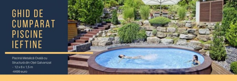 Caracteristicile unei piscine ieftine