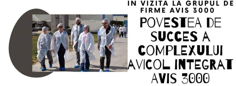 In vizita la grupul de firme AVIS 3000 (2) – Povestea de succes a complexului avicol integrat AVIS 3000