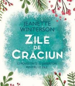 Zile de Craciun – Jeanette Winterson