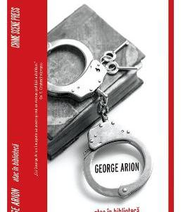 Atac in biblioteca - George Arion