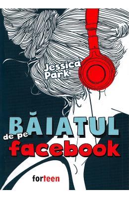 Baiatul de pe Facebook - Jessica Park