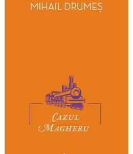 Cazul Magheru - Mihail Drumes