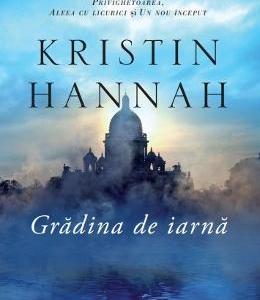 Gradina de iarna - Kristin Hannah