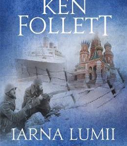 Iarna lumii - Ken Follett