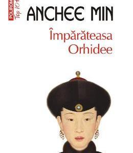 Imparateasa Orhidee - Anchee Min