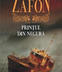 Printul din negura - Carlos Ruiz Zafon