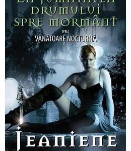 Vanatoare nocturna vol.1: La jumatatea drumului spre mormant - Jeaniene Frost