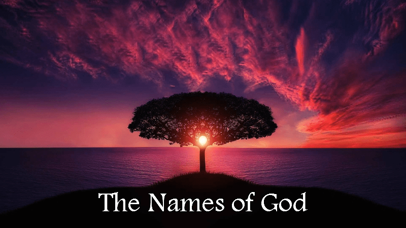 What's in a name? The names of God (Part 3)