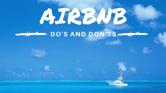 Airbnb Do and Don'ts
