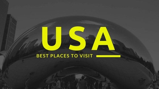 USA Best Places to Visit