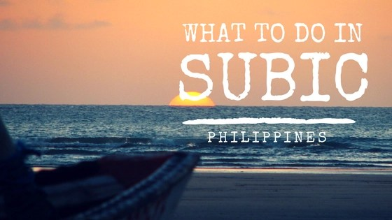 What to do in Subic | Places to Visit in Subic Philippines
