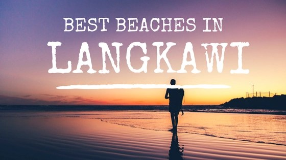Best Beaches in Langkawi Malaysia | Cleanest Beach in Langkawi