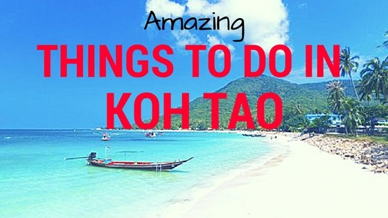 Amazing Things to Do in Koh Tao