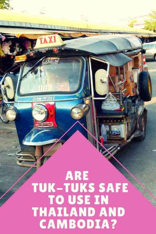 Are Tuk-Tuks Safe to Use in Thailand and What They Look Like