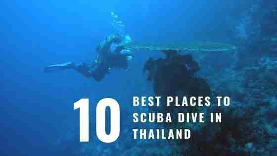 10 Best Places for Scuba Dive in Thailand