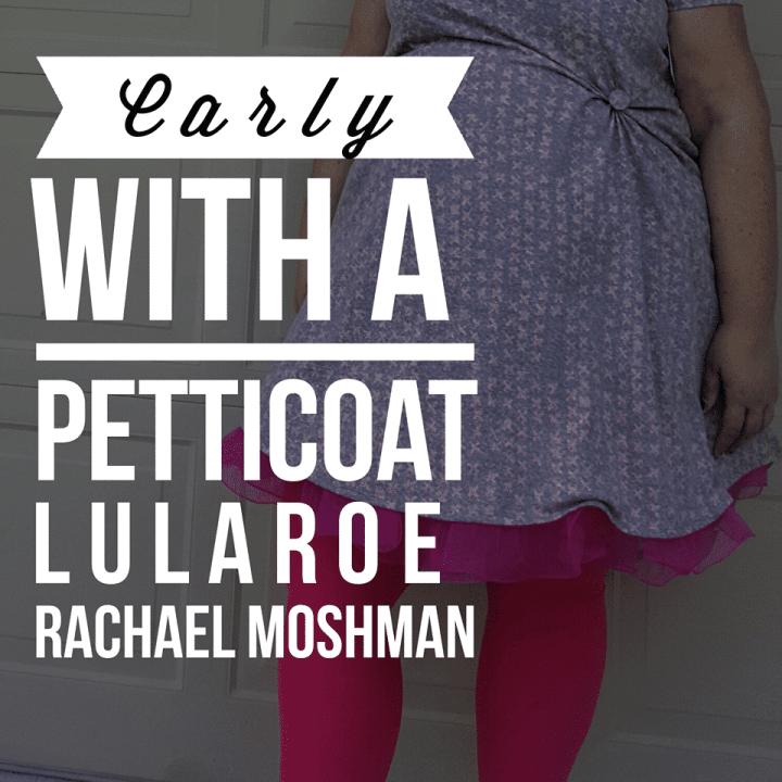 LuLaRoe Carly dress with a petticoat