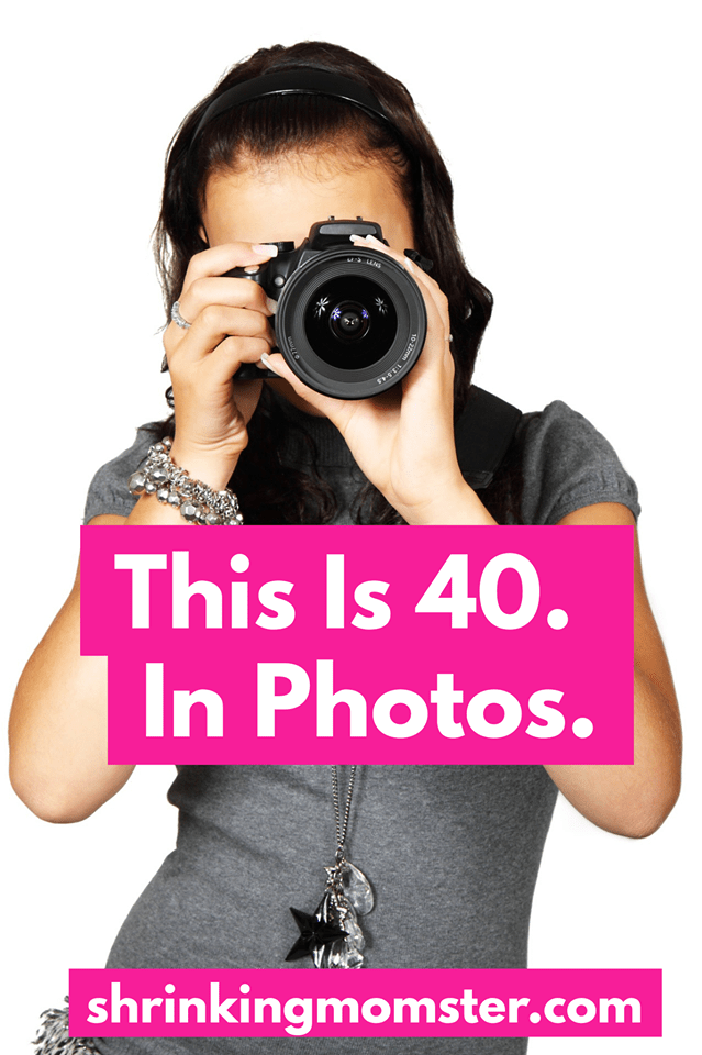 This is 40. Photos of turning forty.