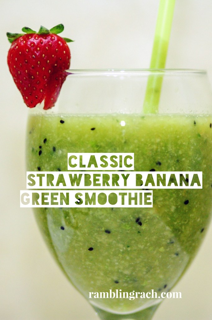 Classic Strawberry Banana Green Smoothie Recipe