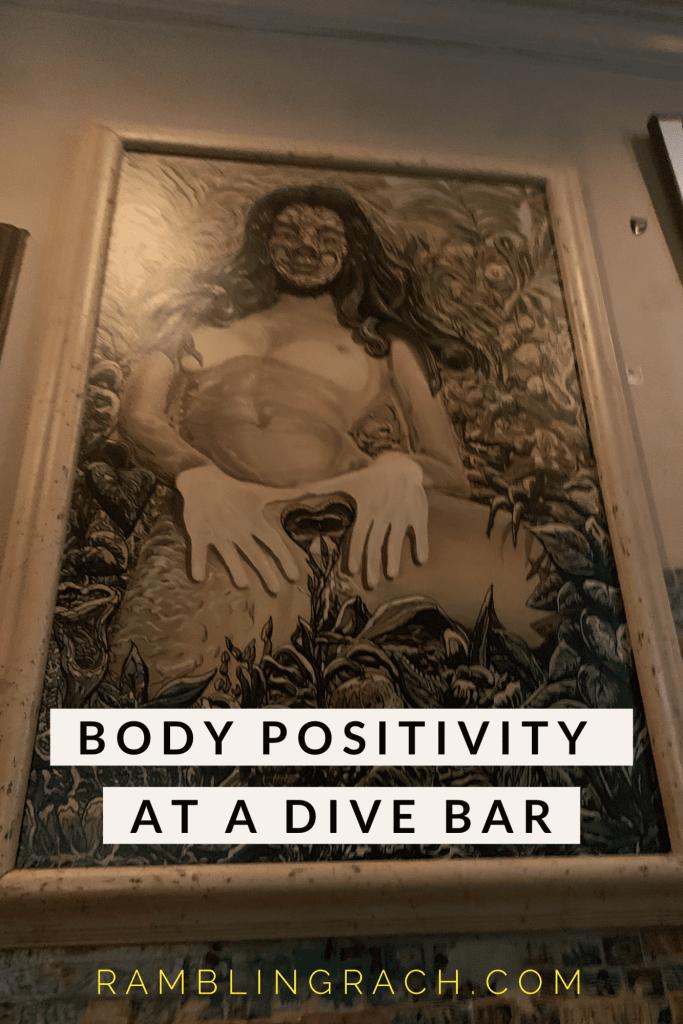 Body positive artwork at a dive bar