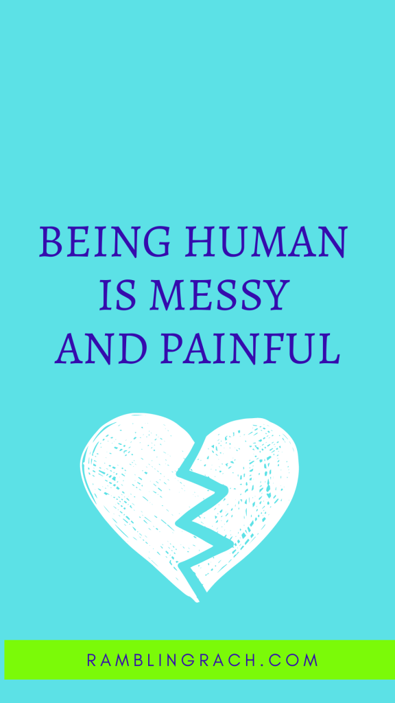 Dealing with grief is messy and painful.