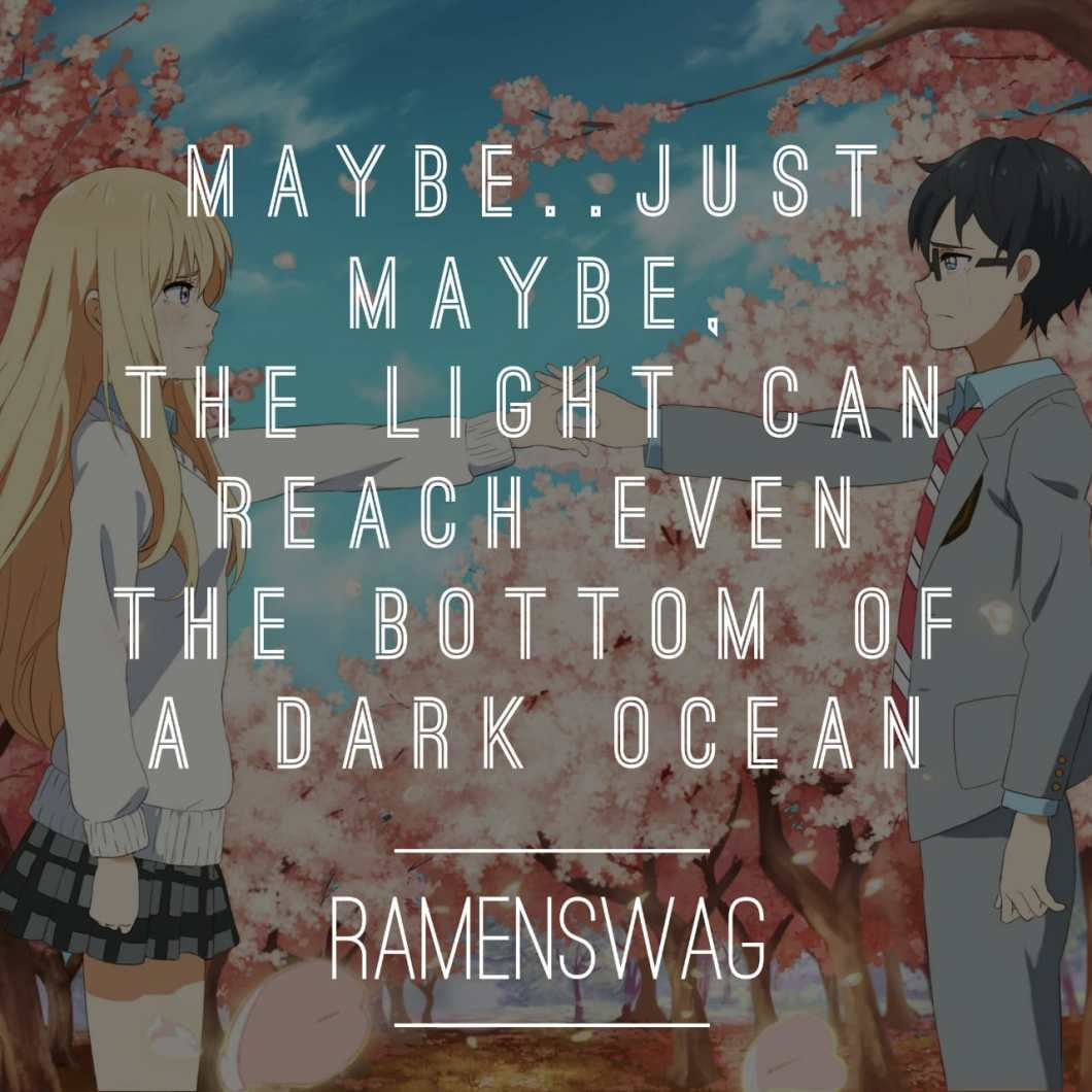 17 Your Lie In April Quotes Absolutely Worth Sharing The Ramenswag
