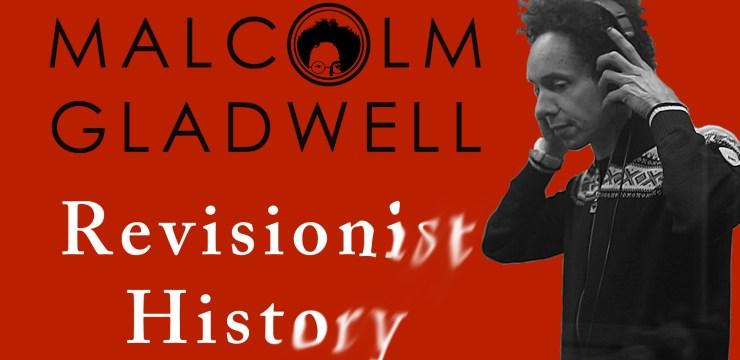 Malcolm Gladwell y su revisión de la historia