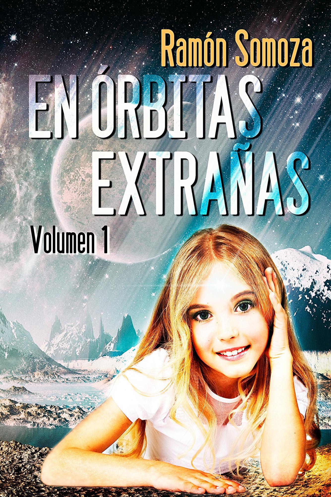 En órbitas extrañas - Vol. 1