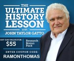 John Taylor Gatto - The Ultimate History Lesson