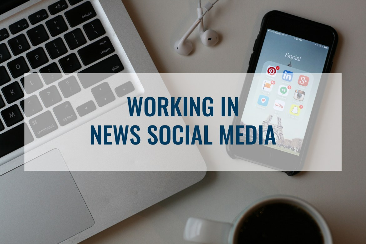 working_in_news_social_media