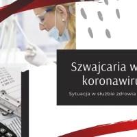 Szwajcaria walczy z koronawirusem. Sytuacja w służbie zdrowia i w gospodarce