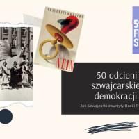 50 odcieni szwajcarskiej demokracji. O tym, jak Szwajcarki zburzyły Boski Porządek