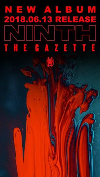 the GazettE NEW ALBUM『NINTH』