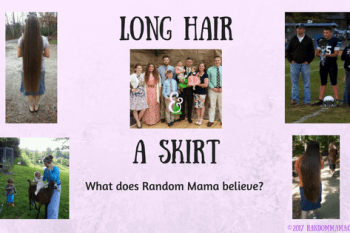 Long Hair and a Skirt : What does Random Mama believe?