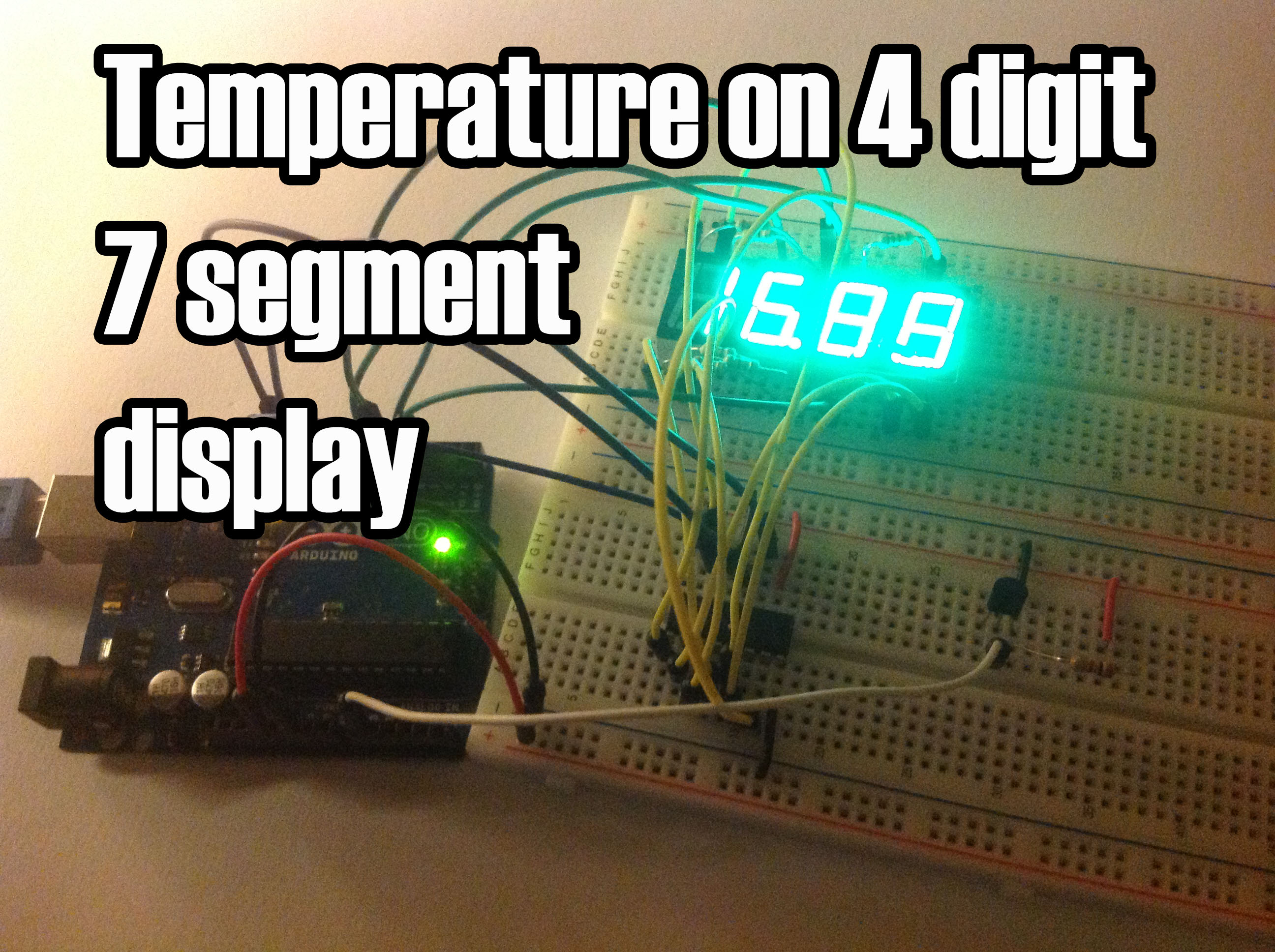 Arduino Temperature On 4 Digit 7 Segment Display Random Nerd Detector Controller Circuit Electronic Projects The Sensor Is Cheapest You Can Find So Actually Changes Pretty Easily Which Makes To Show Always Different Temperatures