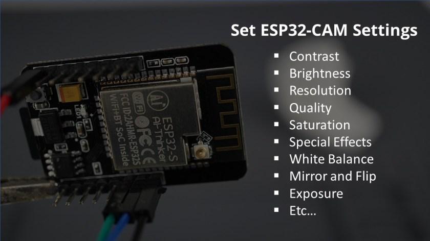 How to Change ESP32-CAM Camera Settings contrast brightness resolution quality saturation exposure