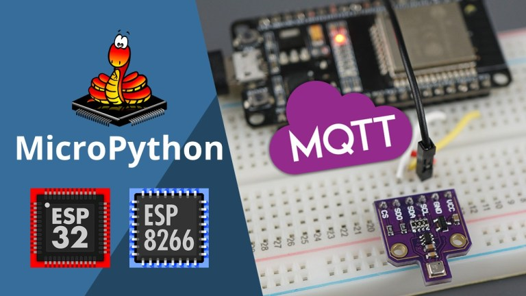 MicroPython MQTT Publish BME680 Sensor Readings ESP32 ESP8266