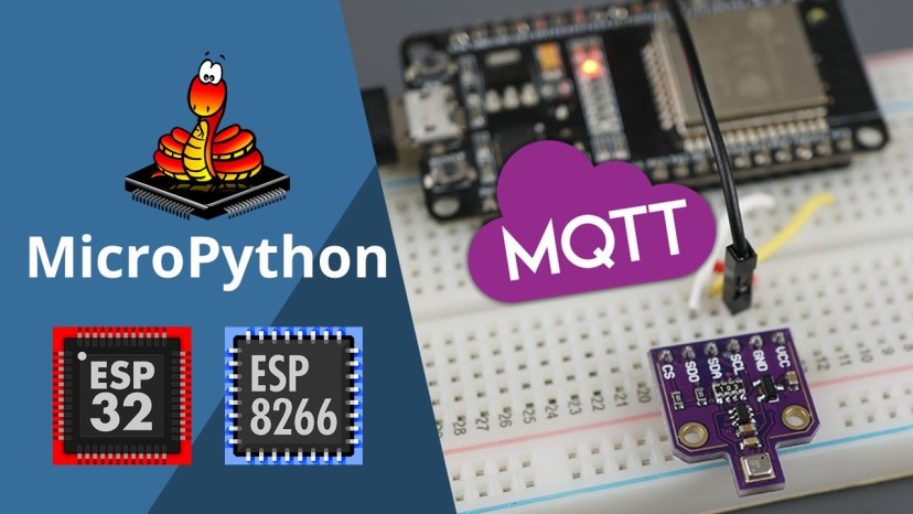 MicroPython MQTT Publish BME680 Sensor Readings ESP32 ESP8266 temperature humidity pressure air quality gas