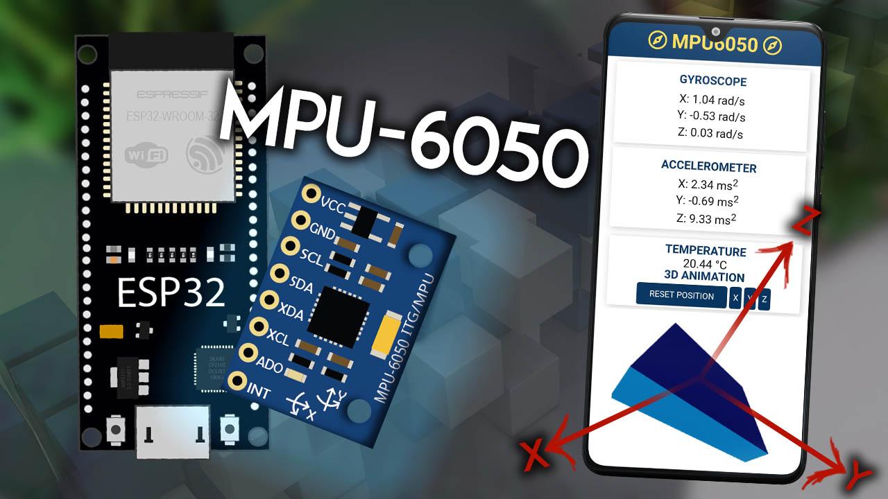 ESP32 Web Server MPU-6050 Accelerometer Gyroscope 3D object representation Arduino