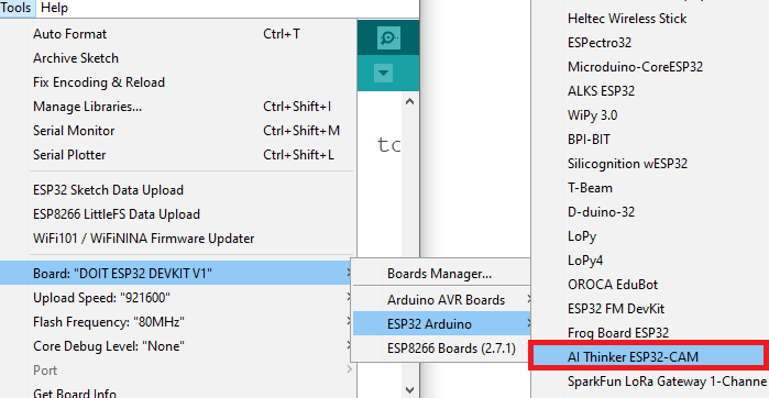 Select the AI-Thinker ESP32-CAM in Arduino IDE Tools Menu