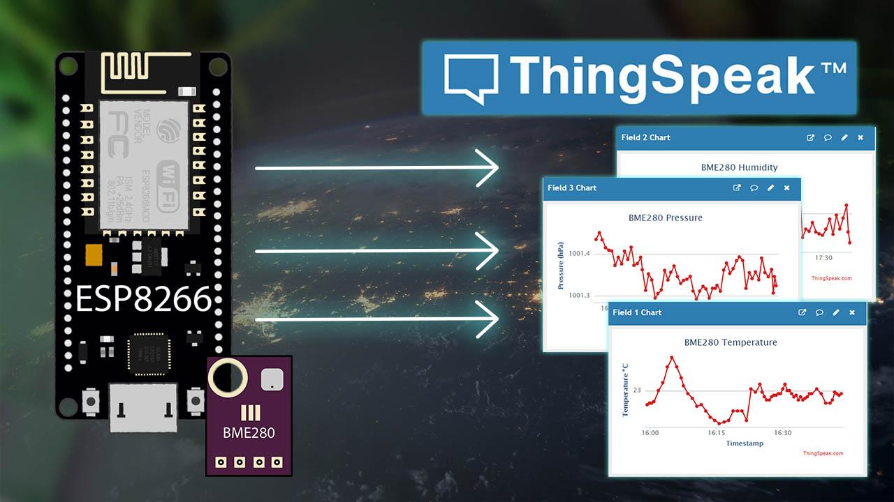 ESP8266 NodeMCU Publish Sensor Readings to ThingSpeak easiest way Arduino IDE Core