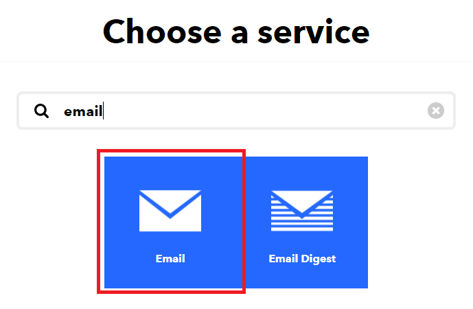 IFTTT Create your applet choose a service email