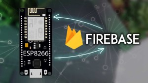Getting Started with ESP8266 NodeMCU with Firebase: Realtime Database Arduino IDE