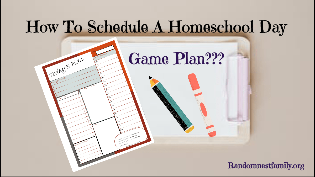 How To Schedule A Homeschool Day image from Randomnestfamily.org