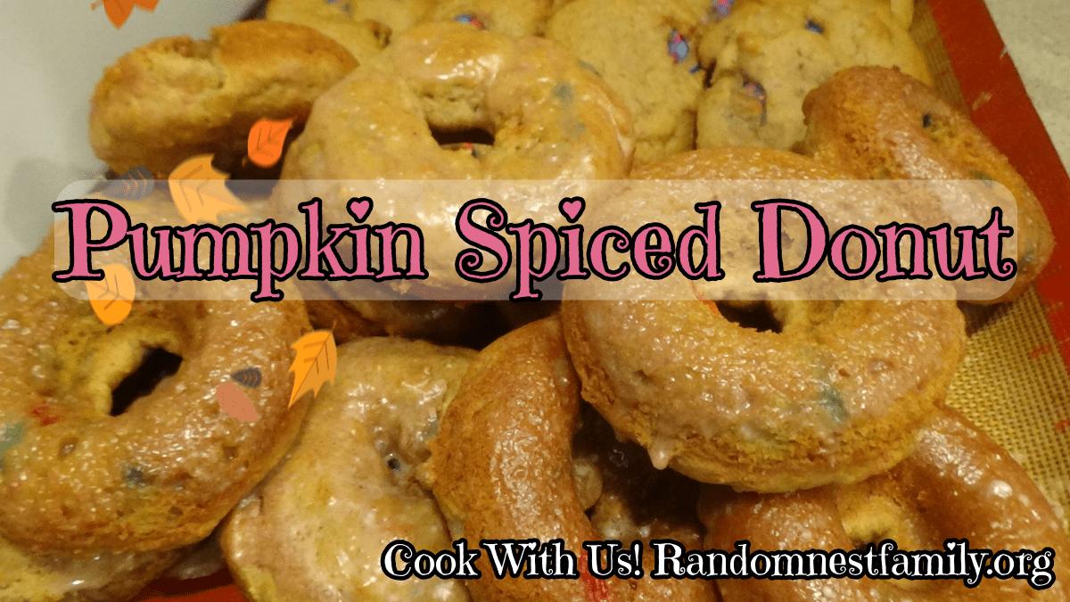 Spiced Pumpkin donuts at Randomnestfamily.org