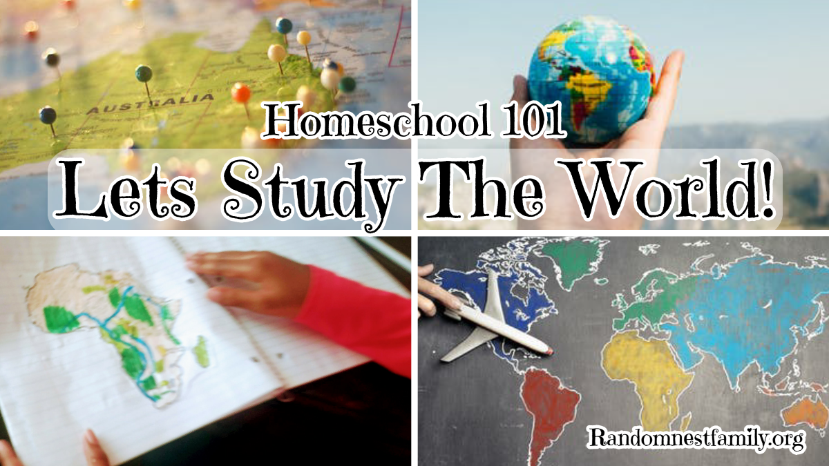 Lets Study The World Feature @randomnestfamily.org