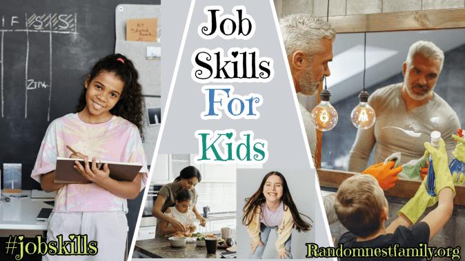 Job skills for kids Bible Study FeatureRandomnestfamily.org