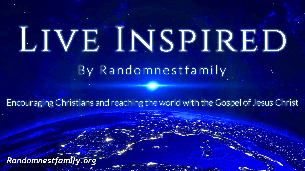 Live Inspired feature image over the earth at Randomnestfamily.org