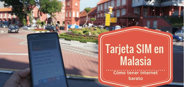 Tarjeta SIM Malasia: cómo tener internet en tu smartphone