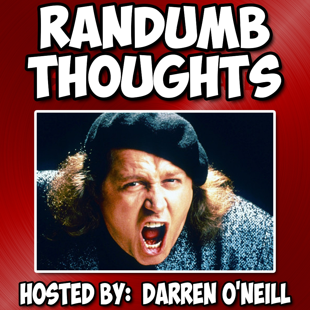 Randumb Thoughts Podcast - Episode #66 - Comedy